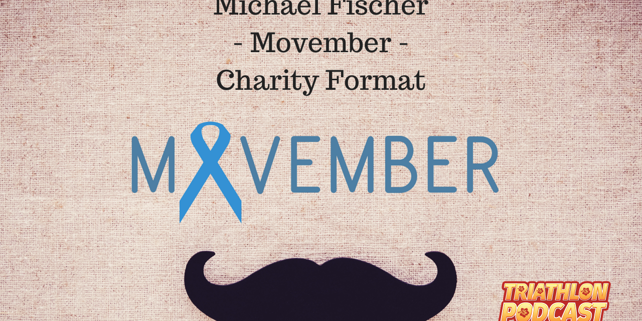Michael Fischer – Movember Europe