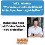 Mindset – Expertentalk mit Fabian Foelsch, CEO Braineffect
